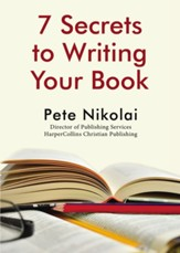 7 Secrets to Writing Your Book - eBook