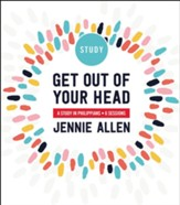 Get Out of Your Head: A Study in Philippians - eBook