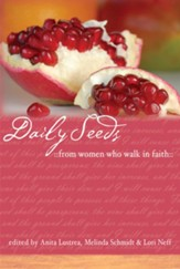 Daily Seeds From Women Who Walk in Faith - eBook