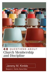 40 Questions about Church Membership and Discipline - eBook