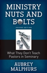 Ministry Nuts and Bolts: What They Don't Teach Pastors in Seminary - eBook