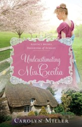 Underestimating Miss Cecilia - eBook