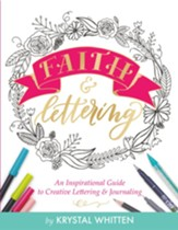 Faith & Lettering: An Inspirational Guide to Creative Lettering & Journaling - eBook