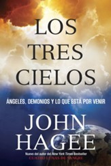 Los Tres Cielos: Angeles, Demonios Y Lo Que Esta Por Venir / Digital original - eBook