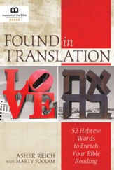 Found in Translation: 52 Hebrew Words to Enrich Your Bible Reading - eBook