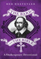 The Bard and the Bible: A Shakespeare Devotional / Digital original - eBook