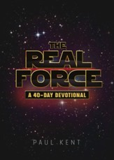 The Real Force: A Forty Day Devotional / Digital original - eBook