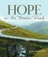 Hope on the Broken Road - eBook