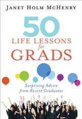 50 Life Lessons for Grads: Surprising Advice from Recent Graduates - eBook