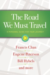 The Road We Must Travel: A Personal Guide For Your Journey / Digital original - eBook