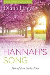 Hannah's Song: What Love Looks Like - eBook