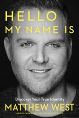 Hello, My Name Is: Discovering Your True Identity / Digital original - eBook