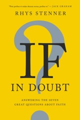 If In Doubt: Answering the Seven Great Questions about Faith - eBook