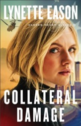 Collateral Damage (Danger Never Sleeps Book #1) - eBook