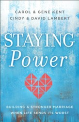 Staying Power: Building a Stronger Marriage When Life Sends Its Worst - eBook