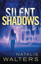 Silent Shadows (Harbored Secrets Book #3) - eBook