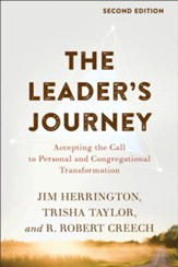 The Leader's Journey: Accepting the Call to Personal and Congregational Transformation - eBook