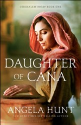Daughter of Cana (Jerusalem Road Book #1) - eBook