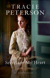 Secrets of My Heart (Willamette Brides Book #1) - eBook
