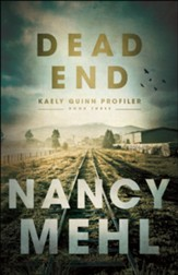 Dead End (Kaely Quinn Profiler Book #3) - eBook