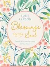 Blessings for the Soul: Words of Grace and Peace for Your Heart - eBook