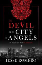 The Devil in the City of Angels: My Encounters With the Diabolical - eBook