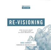 Re-visioning: How to Stay Sharp at Every Stage of Your Church's Life - eBook