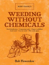 Weeding Without Chemicals: Bob's Basics - eBook