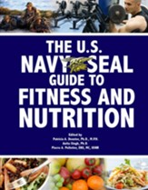 The U.S. Navy Seal Guide to Fitness and Nutrition - eBook
