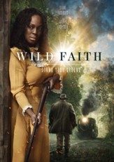 Wild Faith [Streaming Video Rental]