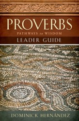 Proverbs Leader Guide: Pathways to Wisdom - eBook
