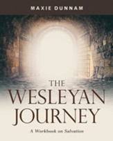 The Wesleyan Journey: A Workbook on Salvation - eBook