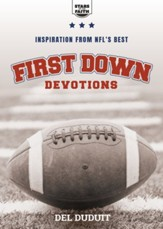 First Down Devotions: Inspiration from the NFL's Best - eBook