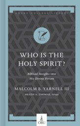 Who Is the Holy Spirit?: Biblical Insights into His Divine Person - eBook