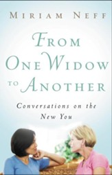 From One Widow to Another: Conversations on the New You - eBook