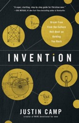 Invention: Break Free from the Culture Hell-Bent on Holding You Back - eBook