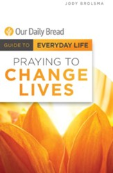 Praying to Change Lives - eBook