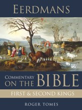 Eerdmans Commentary on the Bible: First and Second Kings / Digital original - eBook