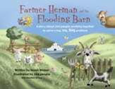 Farmer Herman and the Flooding Barn: A story about 344 people working together to solve a big, big, big problem - eBook