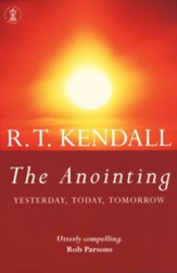 The Anointing: Yesterday, Today, Tomorrow / Digital original - eBook