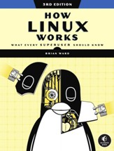 How Linux Works, 3rd Edition - eBook