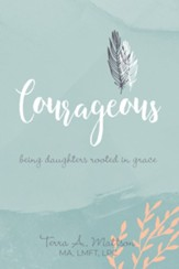 InCourage: Being Daughters Rooted in Grace - eBook