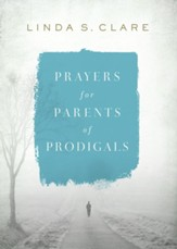 Prayers for Parents of Prodigals - eBook