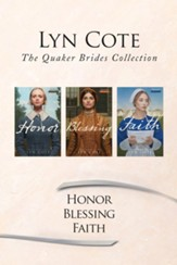The Quaker Brides Collection: Honor / Blessing / Faith - eBook