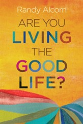 Are You Living the Good Life? - eBook