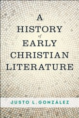 A History of Early Christian Literature - eBook