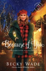 Because of You: A Bradford Sisters Romance Novella - eBook