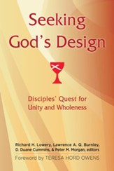 Seeking God's Design: Disciples' Quest for Unity and Wholeness - eBook