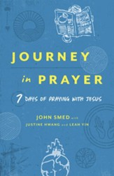 Journey in Prayer: 7 Days of Praying with Jesus - eBook