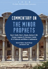 Commentary on the Minor Prophets: From The Baker Illustrated Bible Commentary - eBook